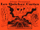 Les Quicker Cartes by Johnny Thompson